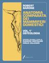 Tecniche Nuove - Anatomia comparata dei mammiferi domestici - Volume 1