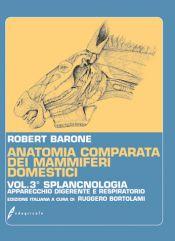 Tecniche Nuove - Anatomia comparata dei mammiferi domestici - Volume 3
