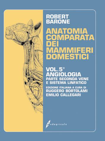 Tecniche Nuove - Anatomia comparata dei mammiferi domestici - Volume 5 - Parte seconda