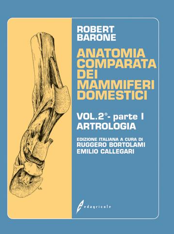 Tecniche Nuove - Anatomia comparata dei mammiferi domestici - Volume 2 - Parte prima