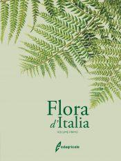 Tecniche Nuove - FLORA D'ITALIA - VOLUME 1 - NUOVA EDIZIONE