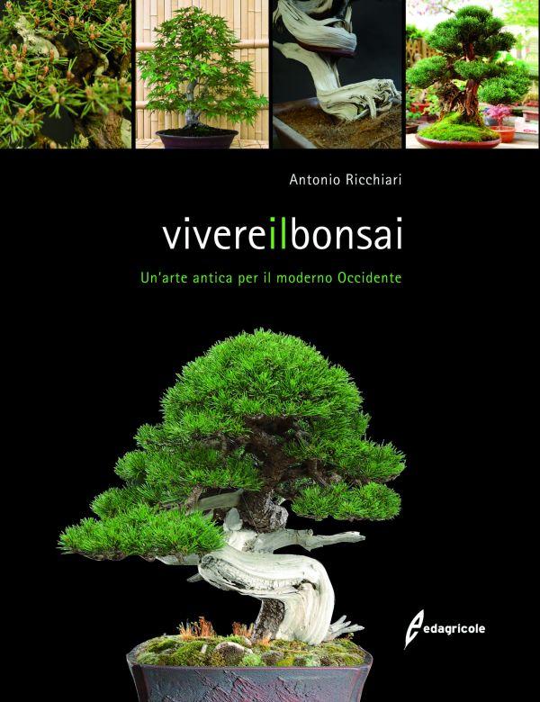 Tecniche Nuove - Vivere il bonsai