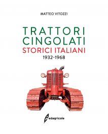 Tecniche Nuove - TRATTORI CINGOLATI STORICI ITALIANI