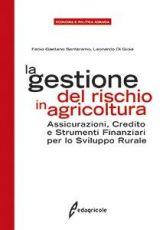 La gestione del rischio in agricoltura