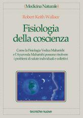 Tecniche Nuove - Fisiologia della coscienza