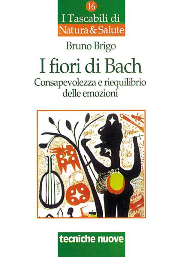 Tecniche Nuove - I fiori di Bach
