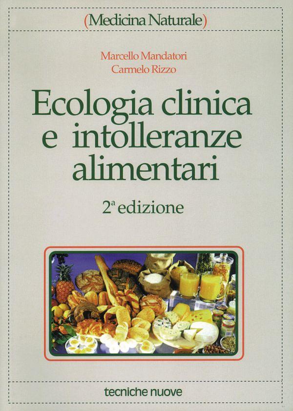 Tecniche Nuove - Ecologia clinica e intolleranze alimentari