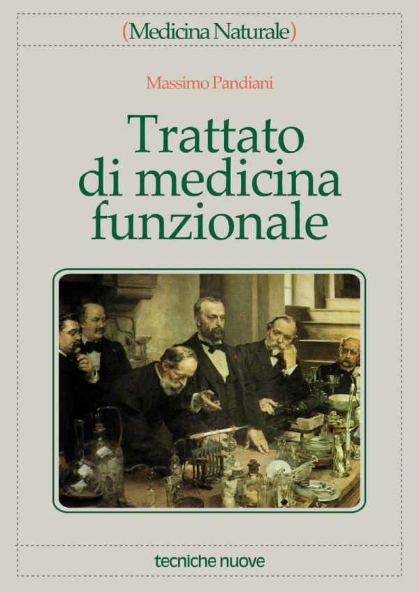 Tecniche Nuove - Trattato di medicina funzionale