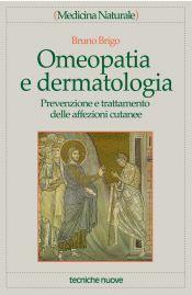 Tecniche Nuove - Omeopatia e dermatologia