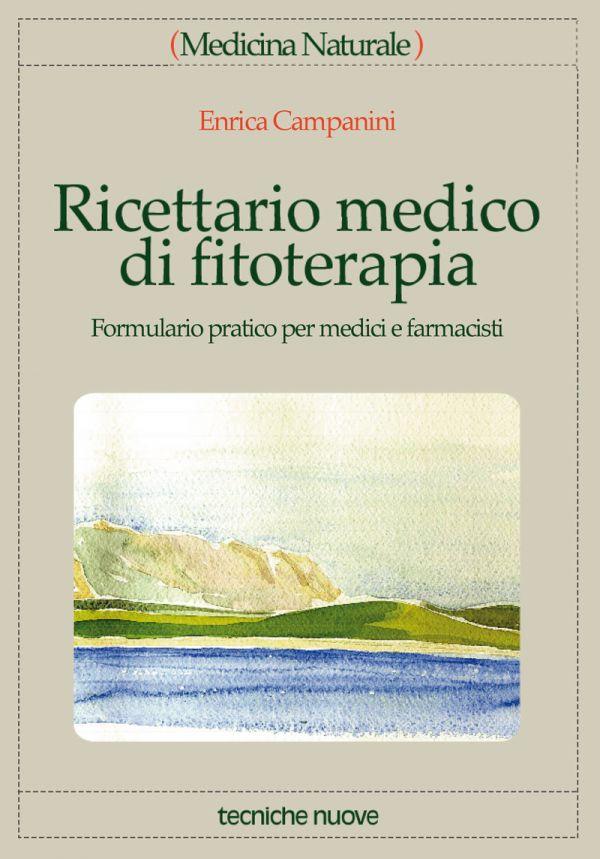 Tecniche Nuove - Ricettario medico di fitoterapia