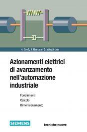 Tecniche Nuove - Azionamenti elettrici di avanzamento nell'automazione industriale