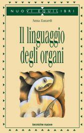 Tecniche Nuove - Il linguaggio degli organi