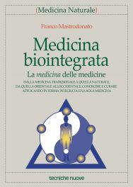Tecniche Nuove - Medicina biointegrata