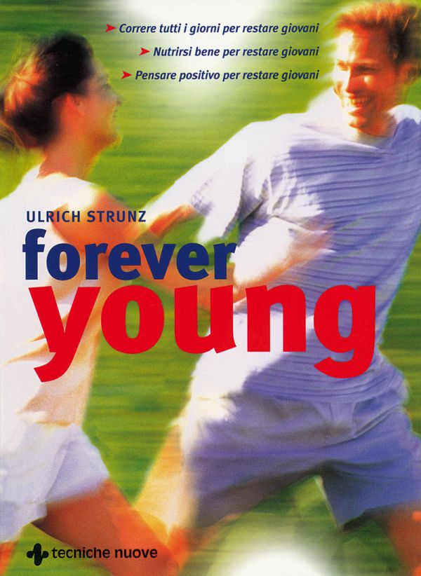 Tecniche Nuove - Forever young