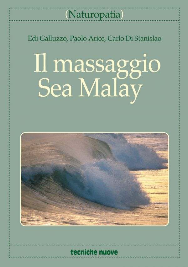 Tecniche Nuove - Il massaggio Sea Malay
