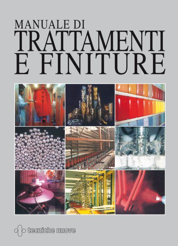 Tecniche Nuove - Manuale di Trattamenti e Finiture