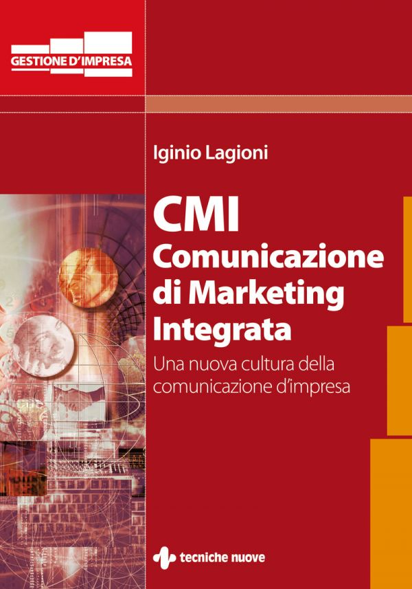 Tecniche Nuove - CMI - Comunicazione di Marketing Integrata