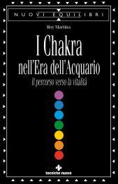 Tecniche Nuove - I Chakra nell'Era dell'Acquario