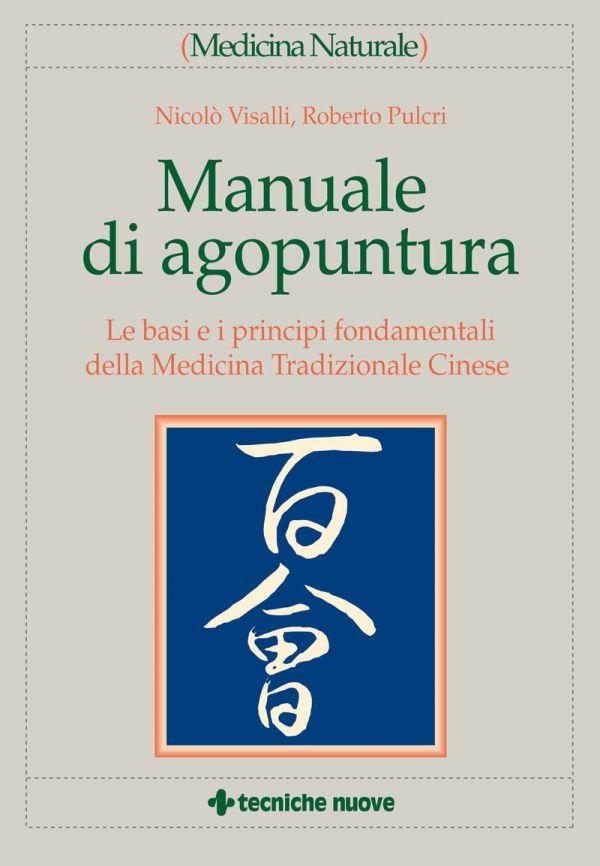 Tecniche Nuove - Manuale di agopuntura