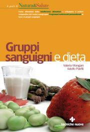 Tecniche Nuove - Gruppi sanguigni e dieta