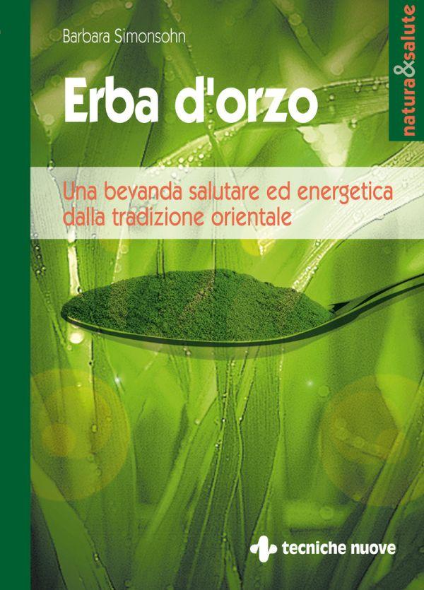 Tecniche Nuove - Erba d'orzo