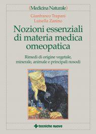 Tecniche Nuove - Nozioni essenziali di materia medica omeopatica