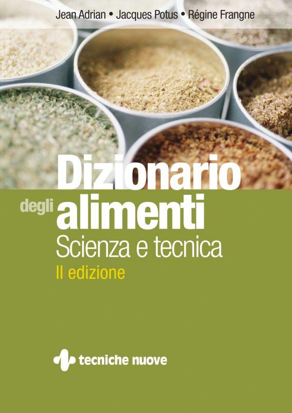 Tecniche Nuove - Dizionario degli alimenti