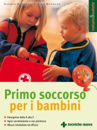 Tecniche Nuove - Primo soccorso per i bambini
