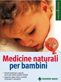 Tecniche Nuove - Medicine naturali per bambini