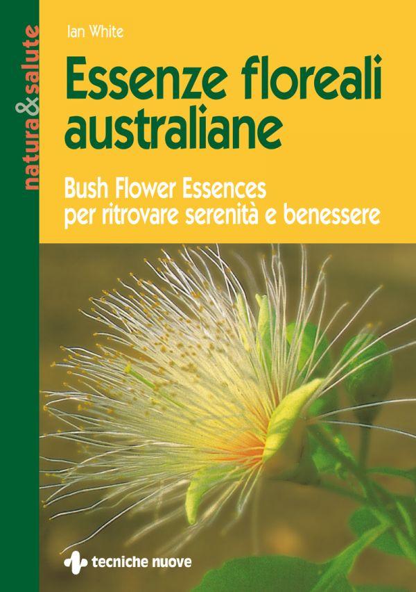 Tecniche Nuove - Essenze floreali australiane