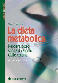 Tecniche Nuove - La dieta metabolica