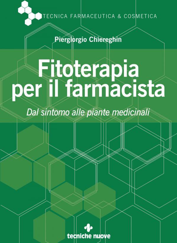 Tecniche Nuove - Fitoterapia per il farmacista