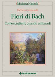 Tecniche Nuove - Fiori di Bach