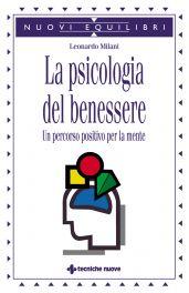Tecniche Nuove - La psicologia del benessere