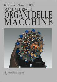 Tecniche Nuove - Manuale degli organi delle macchine