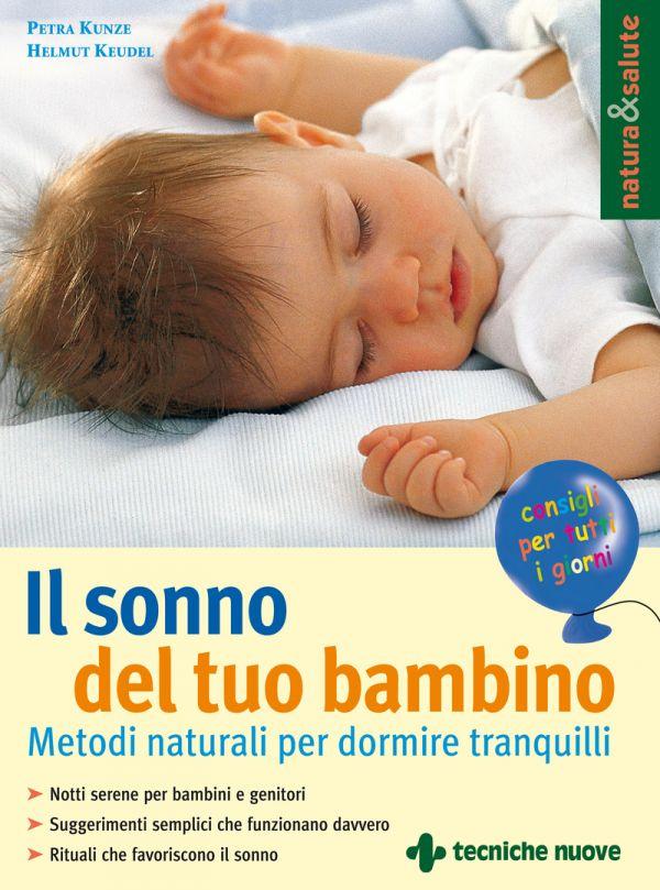 Tecniche Nuove - Il sonno del tuo bambino