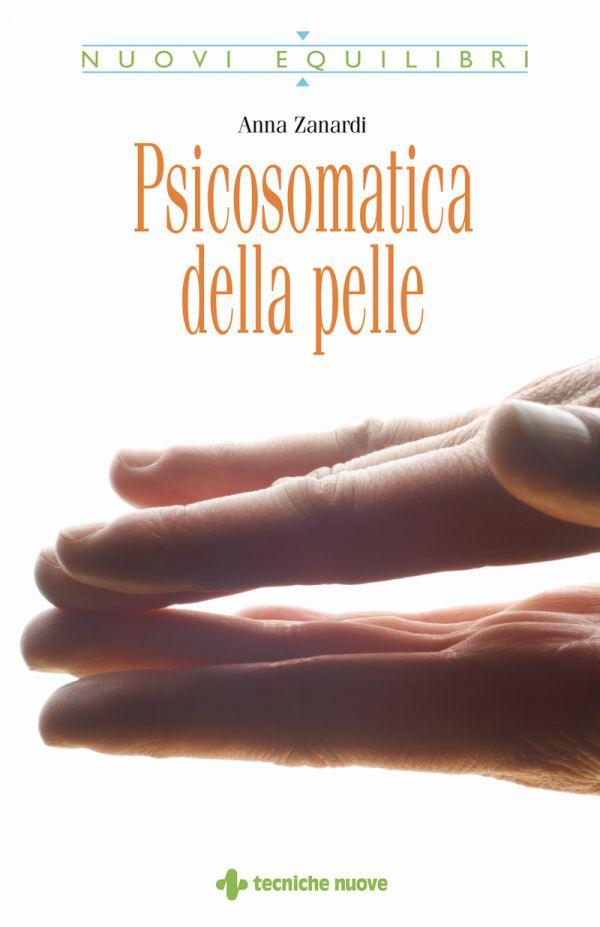Tecniche Nuove - Psicosomatica della pelle