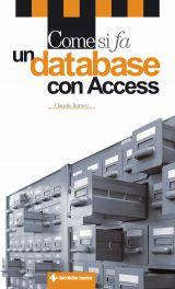 Tecniche Nuove - Come si fa un database con Access