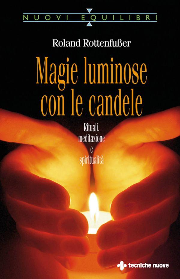 Tecniche Nuove - Magie luminose con le candele