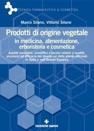 Tecniche Nuove - Prodotti di origine vegetale in medicina