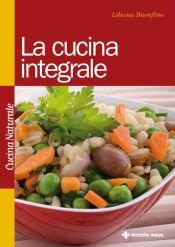 Tecniche Nuove - La cucina integrale