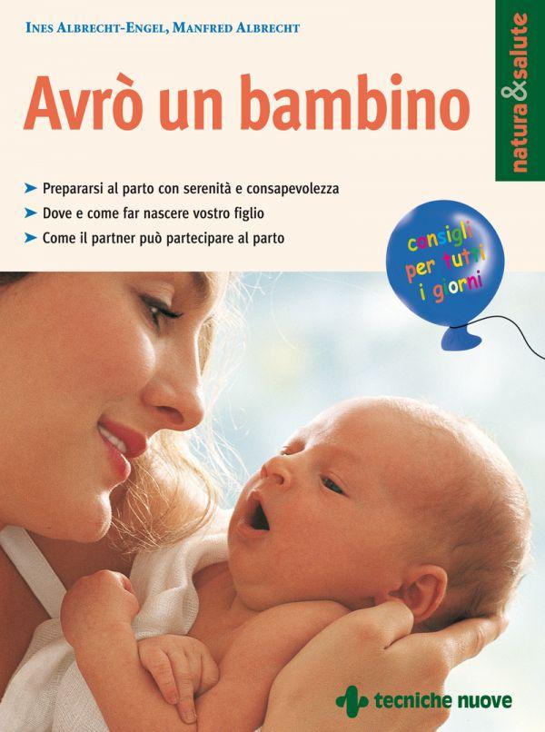 Tecniche Nuove - Avrò un bambino
