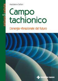 Tecniche Nuove - Campo tachionico