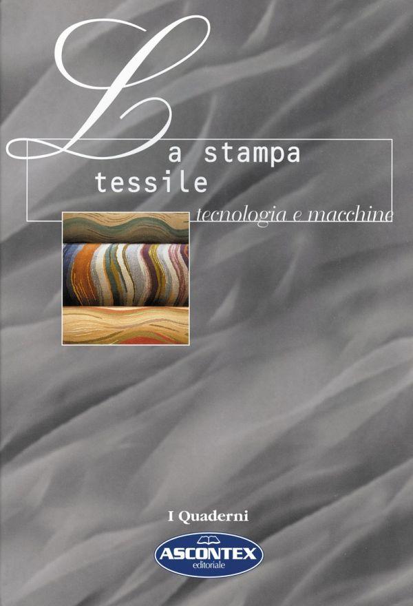 Tecniche Nuove - La stampa tessile