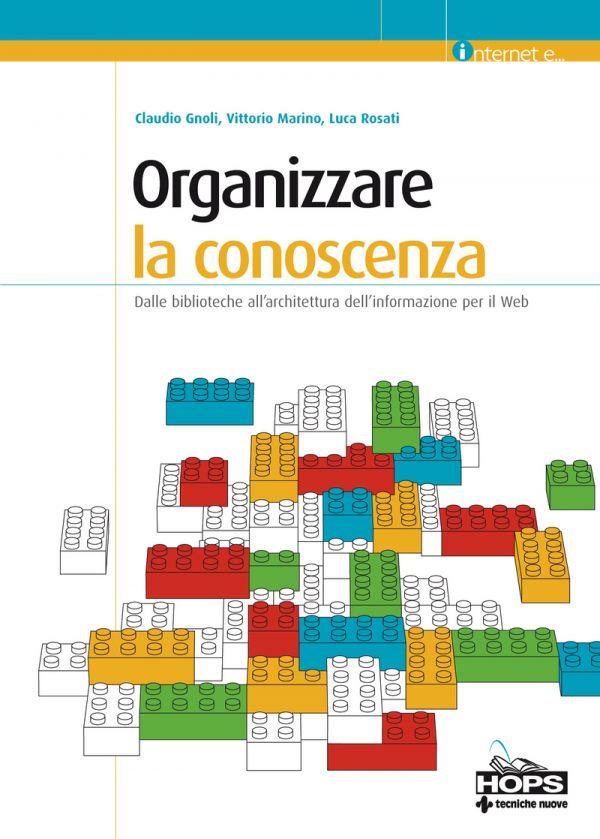 Tecniche Nuove - Organizzare la conoscenza