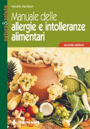Tecniche Nuove - Manuale delle allergie e intolleranze alimentari