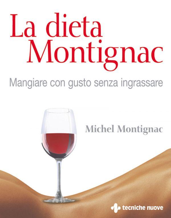 Tecniche Nuove - La dieta Montignac