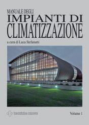 Tecniche Nuove - Manuale degli impianti di climatizzazione