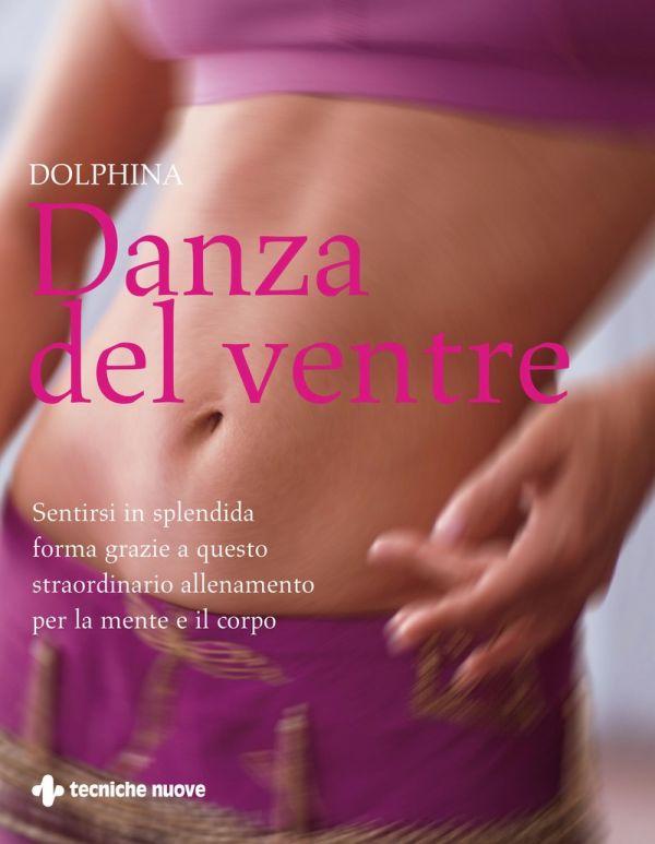 Tecniche Nuove - Danza del ventre