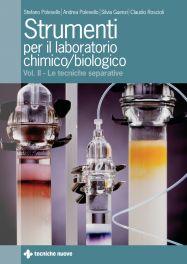 Tecniche Nuove - Strumenti per il laboratorio chimico e biologico-Vol.2